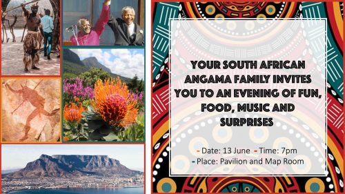 You are invited to the South African Cultural Evening, bring your 'gees' (spirit) and we'll bring the rest